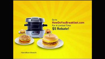 Hamilton Beach Breakfast Sandwich Maker TV Spot - Thumbnail 10