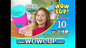 Wow Cup TV Spot - Thumbnail 8
