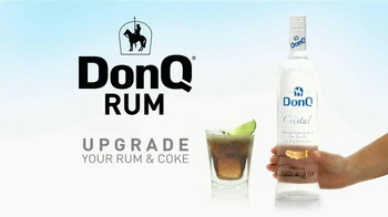 Don Q Rum Tv Commercial Rum And Coke The Ultimate Upgrade Ispot Tv