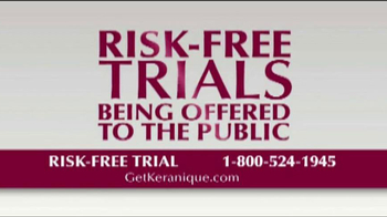 Keranique TV Spot 'Risk Free Trials'