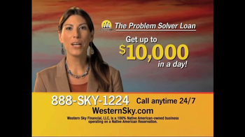 Western Sky Financial Problem Solver Loan TV Spot - Thumbnail 4
