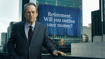 Ameriprise Financial TV Spot, 'Outlive' Featuring Tommy Lee Jones - 2285 commercial airings