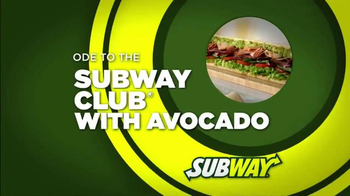 Subway Club with Avocado TV Spot, 'Ode to the Subway Club with Avocado' - Thumbnail 1
