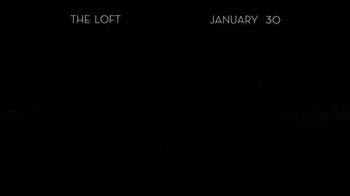 The Loft - Alternate Trailer 1