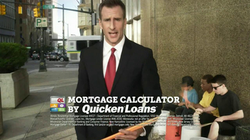 Quicken Loans TV Spot 'Mortgage Calculator'