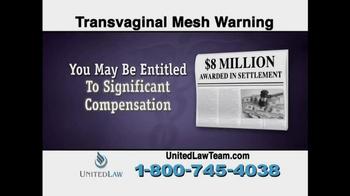 United Law TV Spot, 'Transvaginal Mesh Warning' - Thumbnail 5