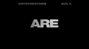 Into the Storm - Alternate Trailer 11