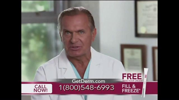 Derm Exclusive Fill & Freeze TV Spot Featuring Dr. Andrew Ordon - 413 commercial airings