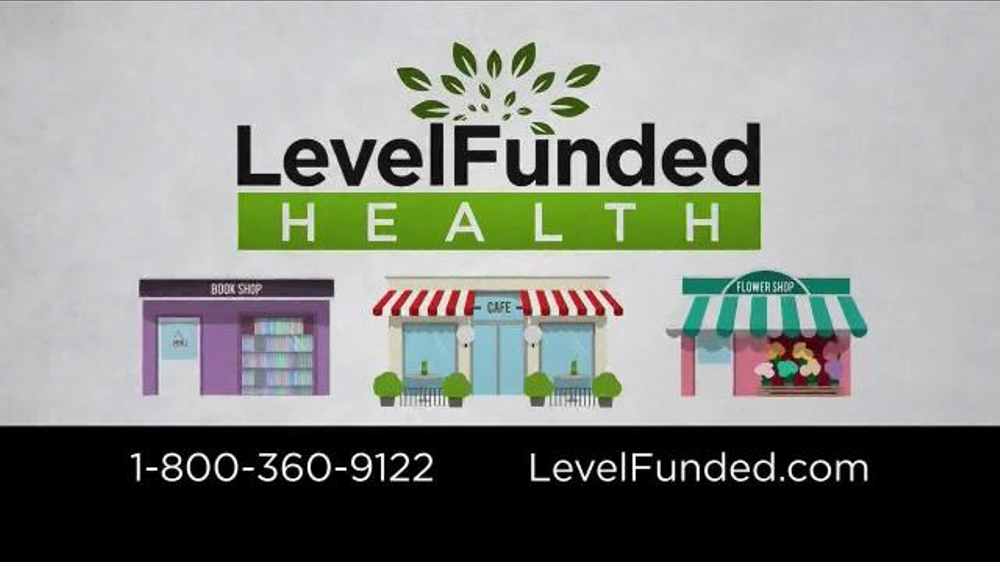 Level Funded Health TV Commercial, 'Attention Business ...