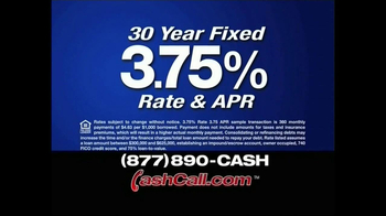Cash Call TV Spot For 30 Year Fixed