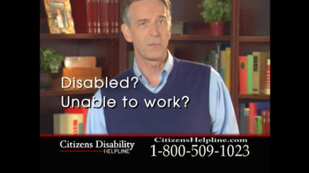 Citizens Disability Helpline TV Spot For Receive Benefits