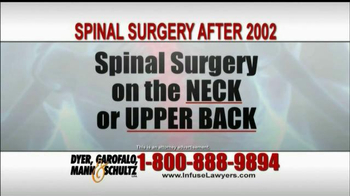 Dyer, Garofalo, Mann & Schultz TV Spot, 'Spinal Surgery After 2002'