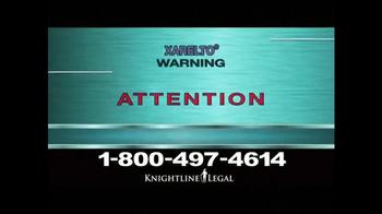 Pulaski Law Firm >> Knightline Legal TV Commercial, 'Xarelto' - iSpot.tv
