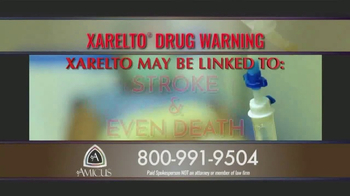 Amicus Media Group TV Spot, 'Xarelto Warning'