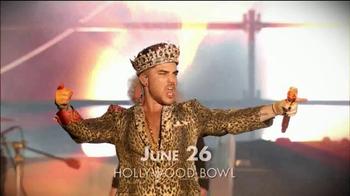Queen + Adam Lambert TV Spot, 'Hollywood Bowl'