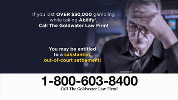 Goldwater Law Firm TV Spot, 'Abilify: Compulsive Gambling'