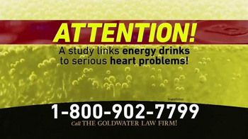 Goldwater Law Firm TV Spot, 'Energy Drinks'