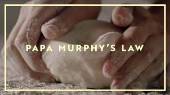 Papa Murphy's Gourmet Delite Pizza TV Spot, 'Murphy's Law of Artisan'