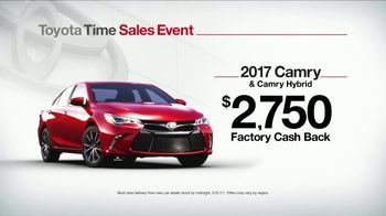 Toyota Time Sales Event TV Spot, '2017 Camry Cash Back' - 1 commercial airings