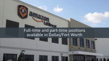 Amazon Dallas/Fort-Worth TV Spot, 'Full and Part-Time Positions'