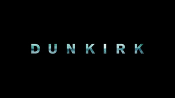 Dunkirk - Alternate Trailer 4