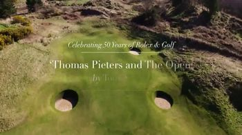 Rolex TV Spot, 'Thomas Pieters and the Open' Featuring Tom Watson