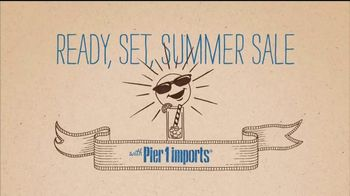 Pier 1 Imports Ready, Set, Summer Sale TV Spot, 'All Outdoor Is on Sale'
