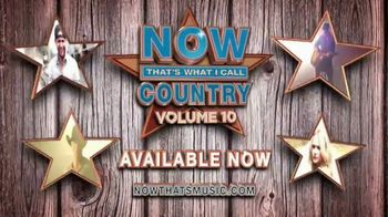Now That's What I Call Country Volume 10 TV Spot, 'Hottest Country Hits' - 58 commercial airings