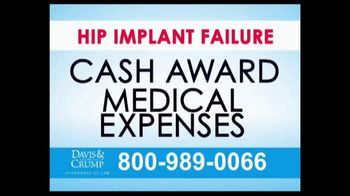 Davis & Crump, P.C. TV Spot, 'Hip Implant Failure'