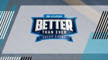 Hyundai Better Than Ever Sales Event TV Spot, 'Biggest Savings'